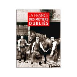 Livre La France des métiers oubliés
