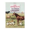 Livre Les animaux de nos fermes et de nos campagnes